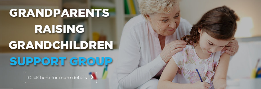 Grandparents Raising Grandchild Support Group